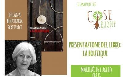 """Presentazione libro """"La Boutique"""" di Eliana Bouchard"""