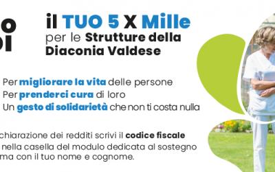 Il tuo 5xMille alla Diaconia Valdese: Un pezzo di Noi